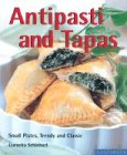 Antipasti and Tapas: Small Plates, Trendy and Classic (Quick & Easy)