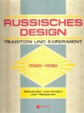 Russisches Design. Tradition und Experiment 1920-1990