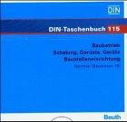 Bauwesen, Tl.18 : Baubetrieb, CD-ROM Schalung, Gerüste, Geräte. Baustelleneinrichtung. Normen. Hrsg.: DIN Deutsches Institut für Normung e.V.