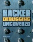 Hacker Debugging Uncovered (Uncovered Series)