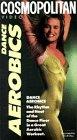 Cosmopolitan Dance Aerobics [VHS]