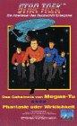 Star Trek Zeichentrick 04 - Das Geheimnis von Megas-Tu/ Phantasie oder Wirklichkeit [VHS]