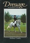 Dressage: An Introduction por Anthony Crossley