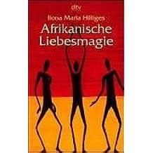Afrikanische Liebesmagie