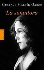 SOÑADORA, LA par Gustavo Martín Garzo