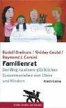 Familienrat: Der Weg zu einem glücklichen Zusammenleben von Eltern und Kindern