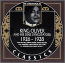 Songtexte von King Oliver and His Dixie Syncopators - The Chronological Classics: King Oliver and His Dixie Syncopators 1926-1928