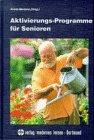 Aktivierungs-Programme für Senioren