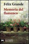 Memoria del flamenco (Gran Bolsillo) por Felix Grande