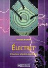 Electret, inducteur physico-psychique