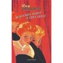 Matemos todos a Constance (Biblioteca Ray Bradbury)