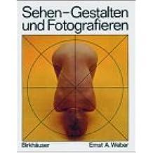 Sehen, Gestalten und Fotografieren. (6418 376). Mit 60 Übungsaufgaben