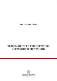 Tracciabilità ed etichettatura dei prodotti vitivinicoli