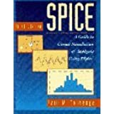 SPICE: A Guide to Circuit Simulation and Analysis Using PSpice (3rd Edition) by Paul Tuinenga (1995-01-27)