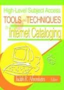 High-Level Subject Access Tools and Techniques in Internet Cataloging - High Access-tools