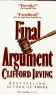 Final Argument by Clifford Irving (1994-05-01)