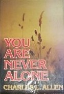 You are Never Alone by Charles L. Allen (1978-08-02)