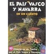 Pais Vasco y Navarra en un cuento,el