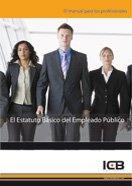 El Estatuto Básico del Empleado Público por ICB Editores