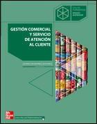 GESTION COMERCIAL Y SERVICIO DE ATENCION AL CLIENTE. GRADO SUPERIOR
