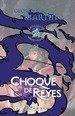 Choque de Reyes. Hielo y Fuego II