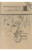 Managing Behavior: The Measurement of Behavior by R. Vance Hall (1983-02-01)