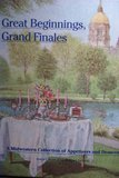 Great Beginnings, Grand Finales by Junior League of South Bend in (1991-01-02)