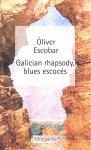 Galician rhapsody, blues escocés