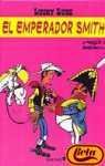 Lucky Luke - Emperador Smith par MORRIS