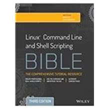 Linux Command Line and Shell Scripting Bible by Richard Blum (2015-07-31)