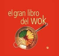 Descargar Libro El Gran Libro Del Wok (GASTRONOMÍA Y COCINA) de VARIOS