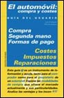 Guia del usuario,el automovil:compra y costes (Guias Del Usuario) por Jose Rodriguez