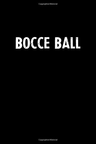 c02904ed Bocce Ball: Blank Lined Notebook Journal Gift Idea