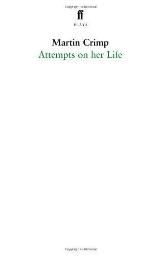 Attempts on Her Life by Crimp, Martin ( 2007 )