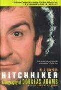 [(Hitchhiker: A Biography of Douglas Adams )] [Author: M J Simpson] [Jun-2005]