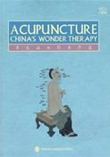 Acupuncture China's Wonder Therapy by By Tu Xi (2010) Hardcover