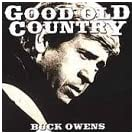 Good Old Country by Buck Owens