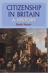 Citizenship in Britain A History