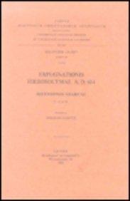 Expugnationis Hierosolymae A.D. 614. Recensiones Arabicae, I: A Et B. AR. 26. (Corpus Scriptorum Christianorum Orientalium) par G Garitte