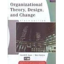 Organizational Theory, Design, and Change by Gareth R. Jones (2011-01-01)