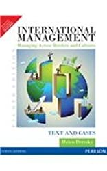 International Management Managing Across Borders and Cultures: Text and Cases by Helen Deresky (2013-12-25)