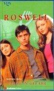 Roswell - Liebe in Gefahr