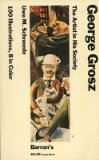 Front cover for the book George Grosz: The Artist in His Society (Barrons Pocket Size Art Series) by Uwe M. Schneede