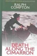 Death Along the Cimarron: A Ralph Compton Novel (Thorndike Press Large Print Western Series)