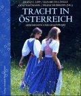 Tracht in Österreich: Geschichte und Gegenwart by Franz C Lipp (2004-10-05)