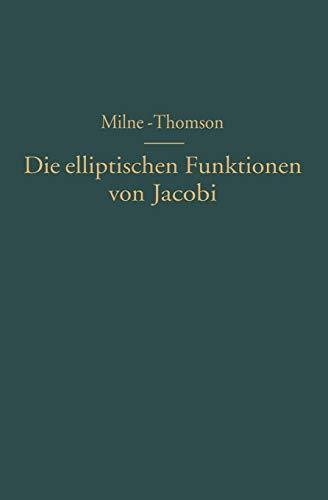 Die elliptischen Funktionen von Jacobi: