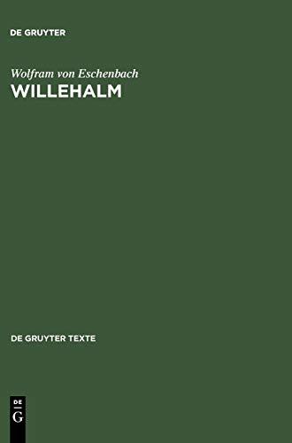 Willehalm: [Text und Übersetzung] Text der Ausgabe von Werner Schröder (de Gruyter Texte)