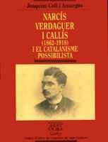 Narcís Verdaguer i Callís (1862-1918) i el catalanisme possibilista (Biblioteca Abat Oliba)