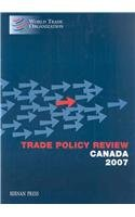 Trade Policy Review Canada 2007 (Trade Policy Review Series - All Countries) (2007-jacke)
