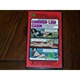 Common Law Cabin [VHS]